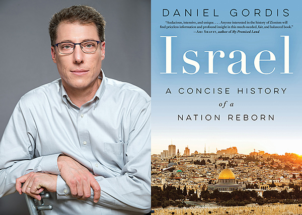 "Daniel Gordis is the author of ""Israel: A Concise History of a Nation Reborn."""